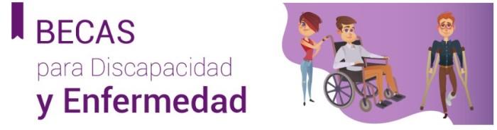discapacidad y enfermedad becas