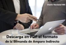 Descarga en PDF el formato de la demanda de Amparo Indirecto